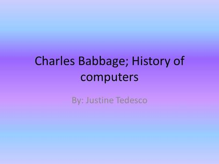 Charles Babbage; History of computers