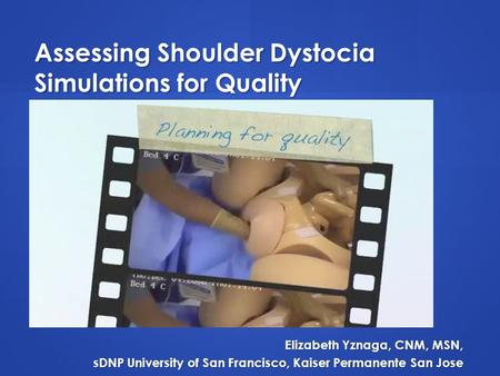 Assessing Shoulder Dystocia Simulations for Quality