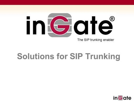 Solutions for SIP Trunking