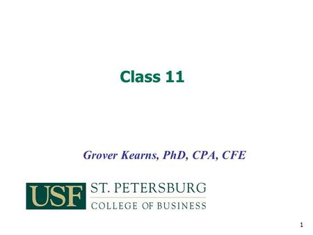 Grover Kearns, PhD, CPA, CFE Class 11 1.  Videos 2 How  works   Spoofing