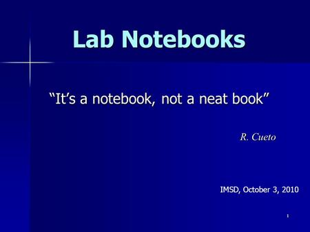 """It's a notebook, not a neat book"" R. Cueto"