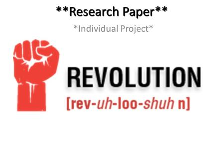 **Research Paper** *Individual Project*. Research Paper Traditional form of presenting research. Traditional form of presenting research. Various types.