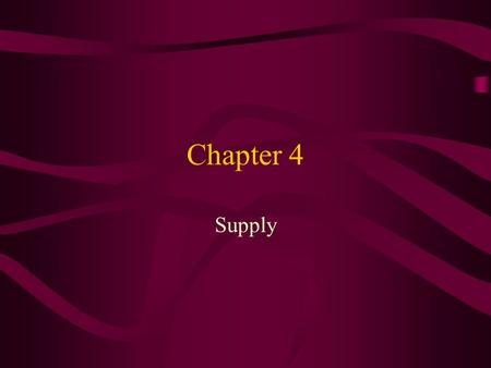 Chapter 4 Supply.
