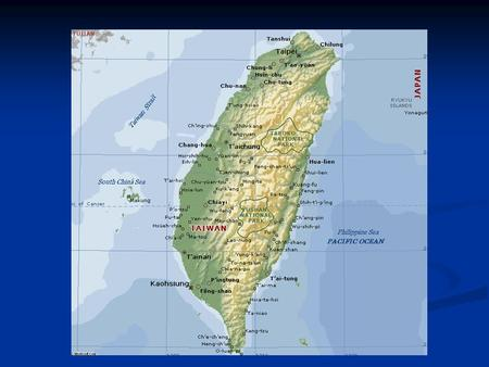 Asia of Map Welcome to Taiwan ~ Formosa~  Formal name : Republic of China (ROC)  Population : 22.8million (government statistic, 2006),  Capital :