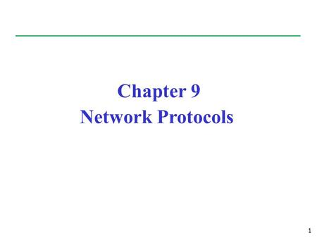 1 Chapter 9 Network Protocols. Outline 2 Protocol: Set of defined rules to allow communication between entities Open Systems Interconnection (OSI) Transmission.