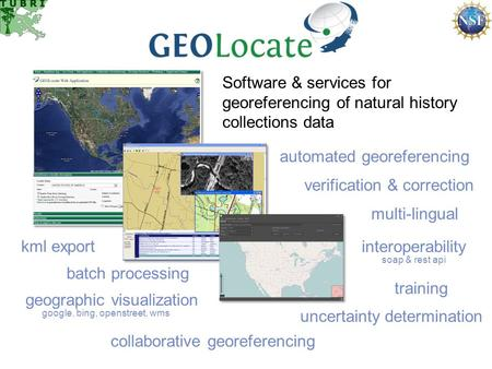 Software & services for georeferencing of natural history collections data automated georeferencing verification & correction batch processing geographic.