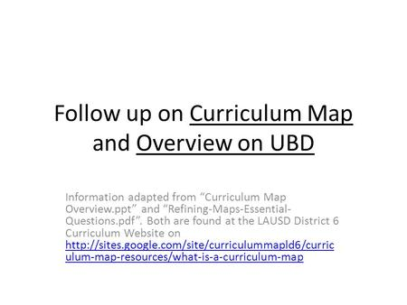 Follow up on Curriculum Map and Overview on UBD