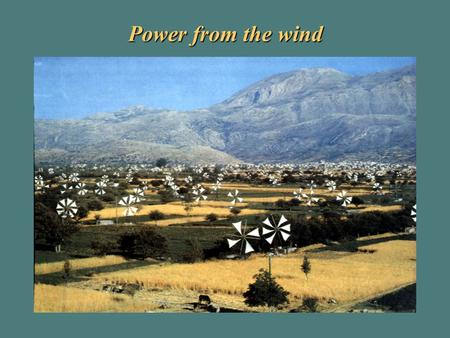 Power from the wind. Sailcloth turbines for water pumping, Lasithi plateau, Crete.