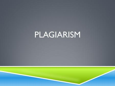 PLAGIARISM.  Plagiarism is defined as the act of using others' ideas, words, and work and passing them off as one's without clearly acknowledging.
