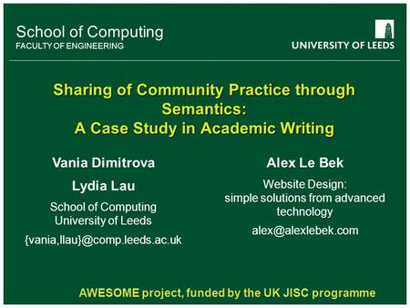 School of something FACULTY OF OTHER School of Computing FACULTY OF ENGINEERING Sharing of Community Practice through Semantics: A Case Study in Academic.