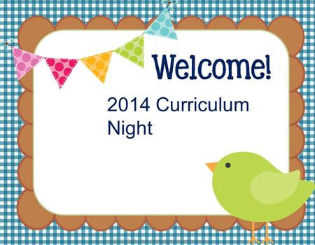 2014 Curriculum Night. Ms. Mary Hirsch- Language Arts Mrs. Paige Webber- Math and Science.