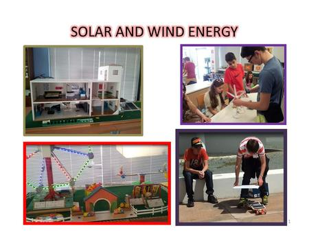 SOLAR AND WIND ENERGY.