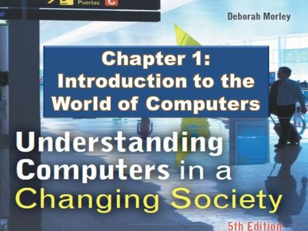 Introduction to the World of Computers
