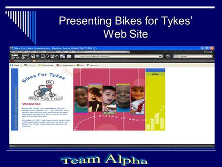 Presenting Bikes for Tykes' Web Site Bikes for Tykes.