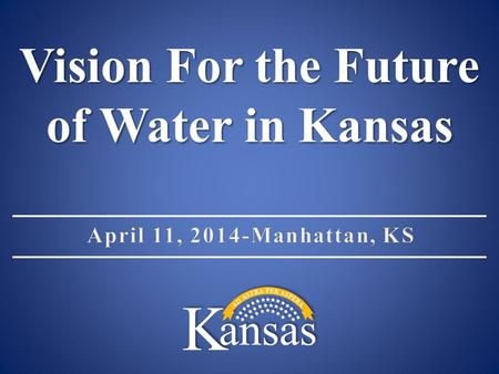 Vision For the Future of Water in Kansas. Meeting Materials Agenda (follow your own agenda!) Agenda (follow your own agenda!) Description of Boards represented.