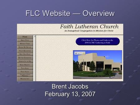 FLC Website — Overview Brent Jacobs February 13, 2007.