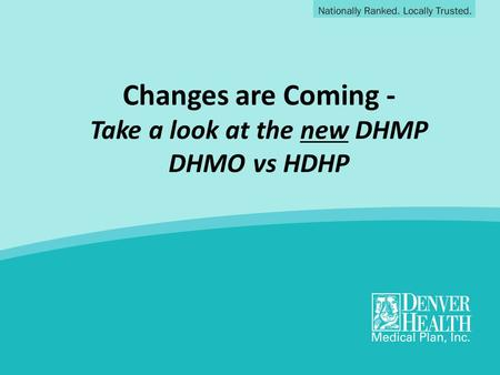 Take a look at the new DHMP