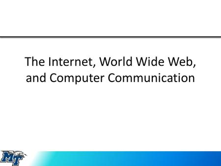 The Internet, World Wide Web, and Computer Communication.