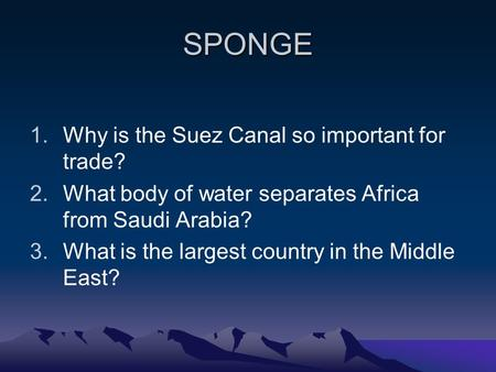 SPONGE Why is the Suez Canal so important for trade?