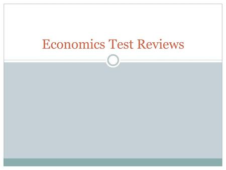 Economics Test Reviews