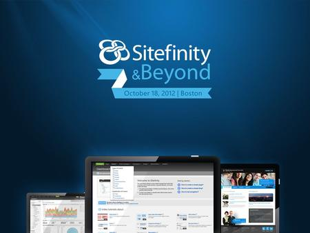 Full day of Sitefinity The process of delivering websites… PlanBuildTestDeliver Plan Idea management EstimationRequirementsScheduling BuildCustomization.