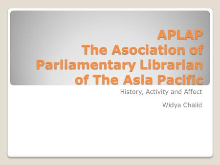 APLAP The Asociation of Parliamentary Librarian of The Asia Pacific