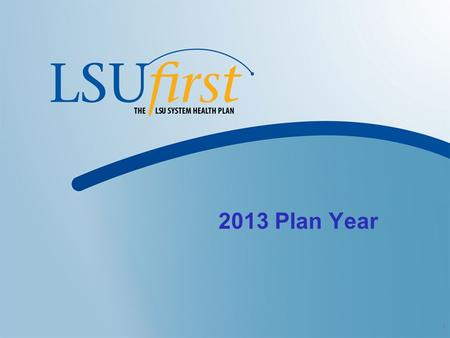 1 2013 Plan Year. 2 New in 2013  Out of Pocket Maximums  Pharmacy Co-Pays  Drug Management Programs  Balanced Premiums.