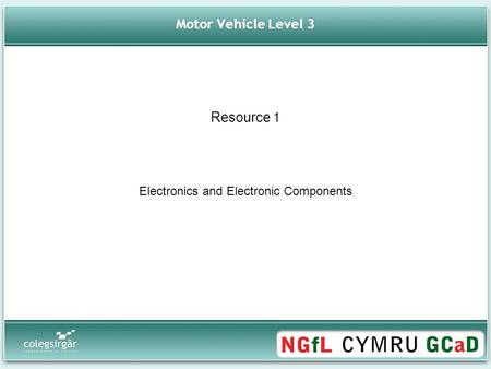 Motor Vehicle Level 3 Electronics and Electronic Components Resource 1.