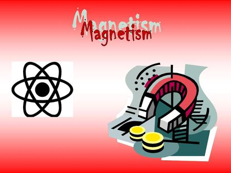 When you think of magnets, you might think about the magnets that hold notes on your refrigerator. But magnets can also be found in many familiar devices,
