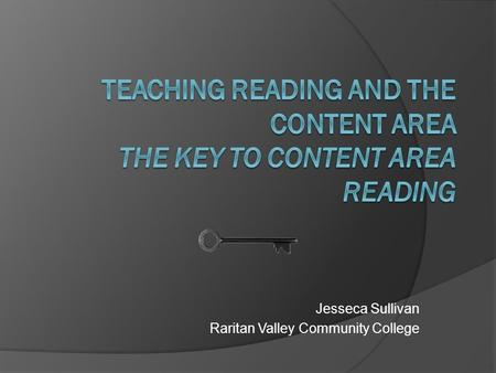 Jesseca Sullivan Raritan Valley Community College.