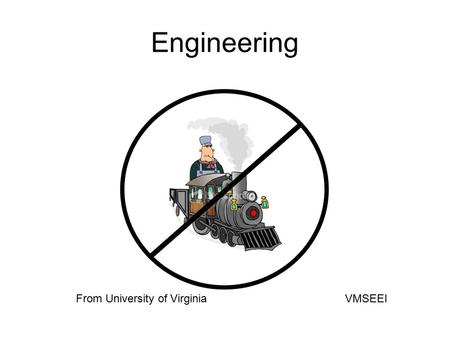 Engineering From University of Virginia VMSEEI. The World Without Engineers.