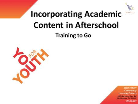 Incorporating Academic Content in Afterschool Training to Go.