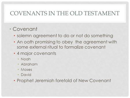 Covenants in the old testament