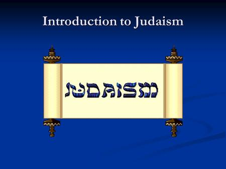 "Introduction to Judaism. Two Rabbis Shammai Shammai Strikes the man with a rod Strikes the man with a rod Hillel Hillel Says, ""What is hateful to you,"