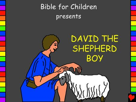 DAVID THE SHEPHERD BOY Bible for Children presents.