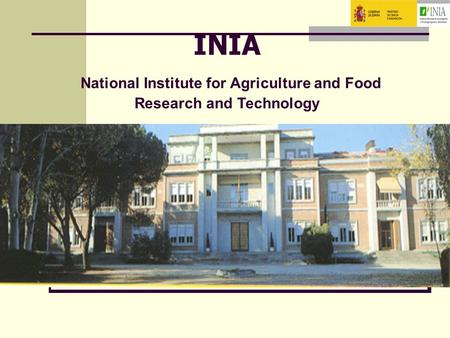 INIA National Institute for Agriculture and Food Research and Technology.