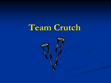 Team Crutch. Vision Statement Team crutch aims to develop portable, inexpensive, user-friendly software for the Android platform that mitigates communication.