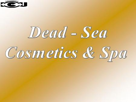 The line of Dead Sea Products is an internationally renowned skincare collection developed by the Dead Sea laboratories. The collection is based on the.
