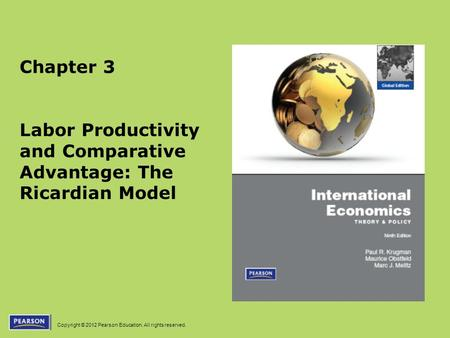 Labor Productivity and Comparative Advantage: The Ricardian Model