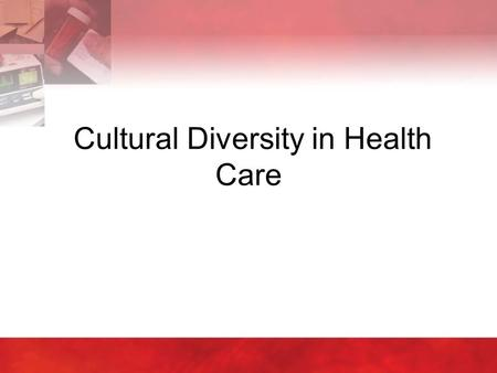 Cultural Diversity in Health Care. Introduction: Copyright © 2004 by Thomson Delmar Learning. ALL RIGHTS RESERVED.2 Every aspect of a person's life is.