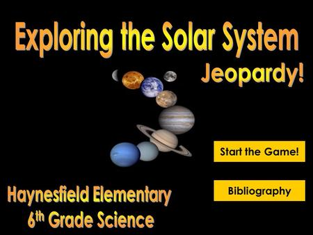 Start the Game! Bibliography Fun In The Sun 400 Galactic Goodies Crazy Facts All About Asteroids Planets & Pluto 100 500 300 200 100 500 400 300 400.