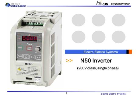 Electro Electric Systems Hyundai Inverter 1 Electro Electric Systems >> N50 Inverter (200V class, single phase)