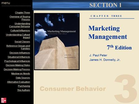 3 Chapter Three Overview of Buying Process Understanding Consumer Behavior Cultural Influences Understanding Cultural Impact Social Classes Reference Groups.