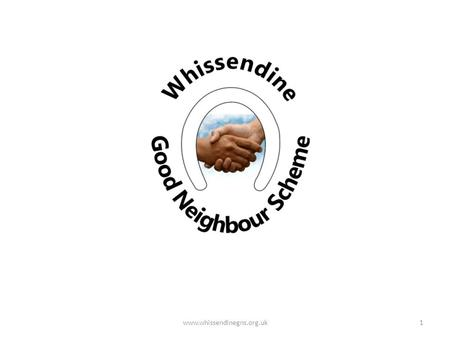 Www.whissendinegns.org.uk1. Definition We are not just a village transportation scheme we aim to provide the sort of help you could expect of a good neighbour.