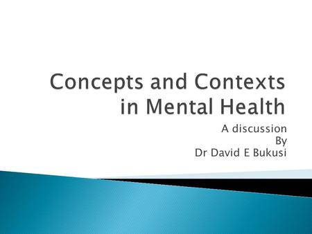 Concepts and Contexts in Mental Health