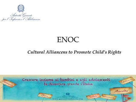 ENOC Cultural Alliancens to Promote Child's Rights.