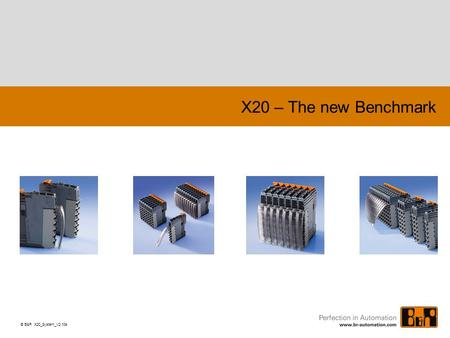 X20 – The new Benchmark Powerpoint_Vorlage_V61D