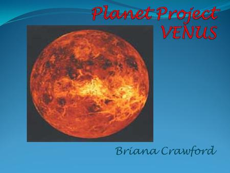 Briana Crawford How long does it take Mars to rotate and orbit the sun? Venus orbits closer to the sun than the Earth, so it takes Venus less time to.