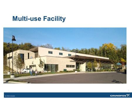 1 Multi-use Facility. 2 Occupancy – 140 persons Building Characteristics Single story 20,000 square feet (250' x 80') Standard construction.