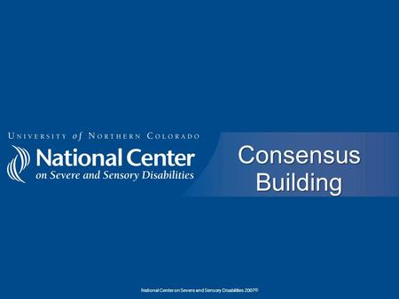 National Center on Severe and Sensory Disabilities 2007